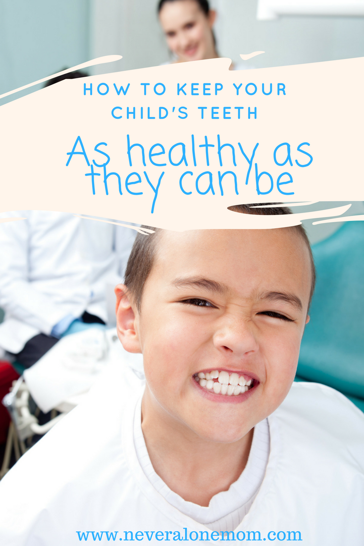 How to keep your child's teeth as healthy as they can be! | neveralonemom.com
