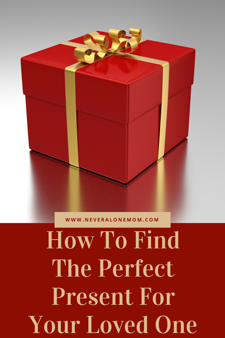 How to find the perfect present! | neveralonemom.com