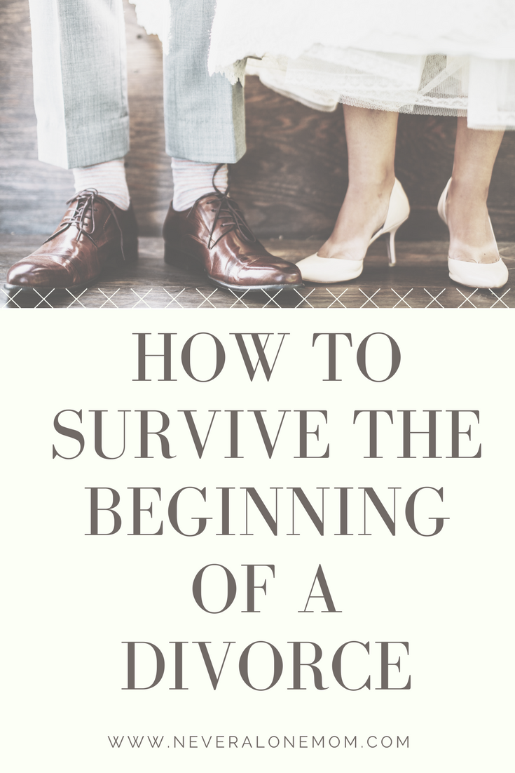 How to survive divorce | neveralonemom.com