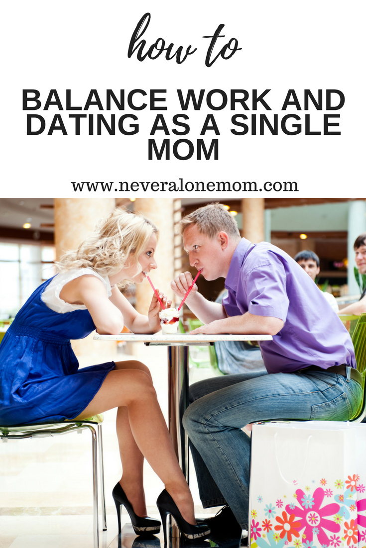 how to balance being a single mom and dating My son turns 2 in 5 days and i still haven't started dating my son's dad and i have done a few things together with my mom watching our son, but in.