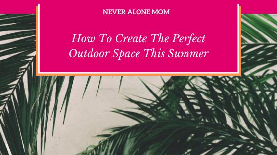 Outdoor decor tips |neveralonemom.com