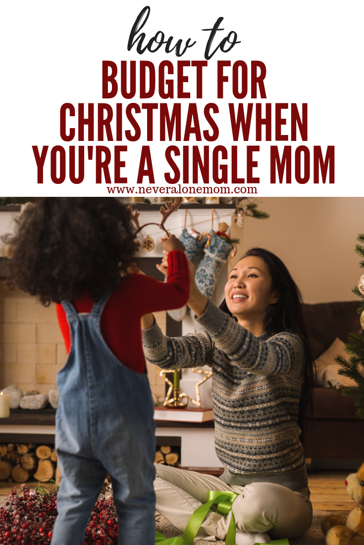 How to budget for Christmas as a single mom! | neveralonemom.com