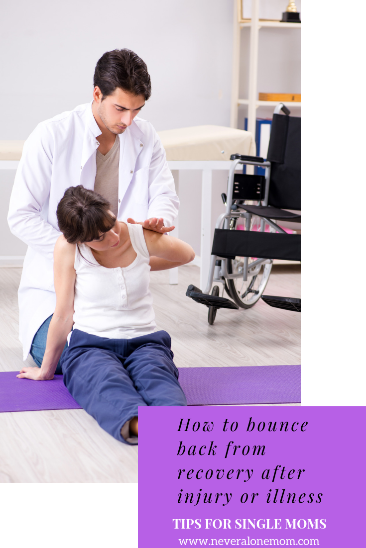 Bouncing back after injury | neveralonemom.com