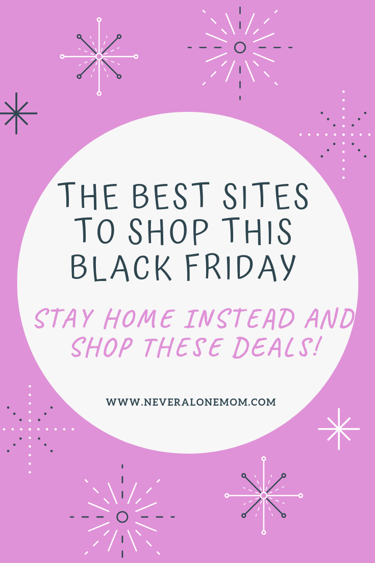 The Best Websites To Get Great Deals For Black Friday! | neveralonemom.com