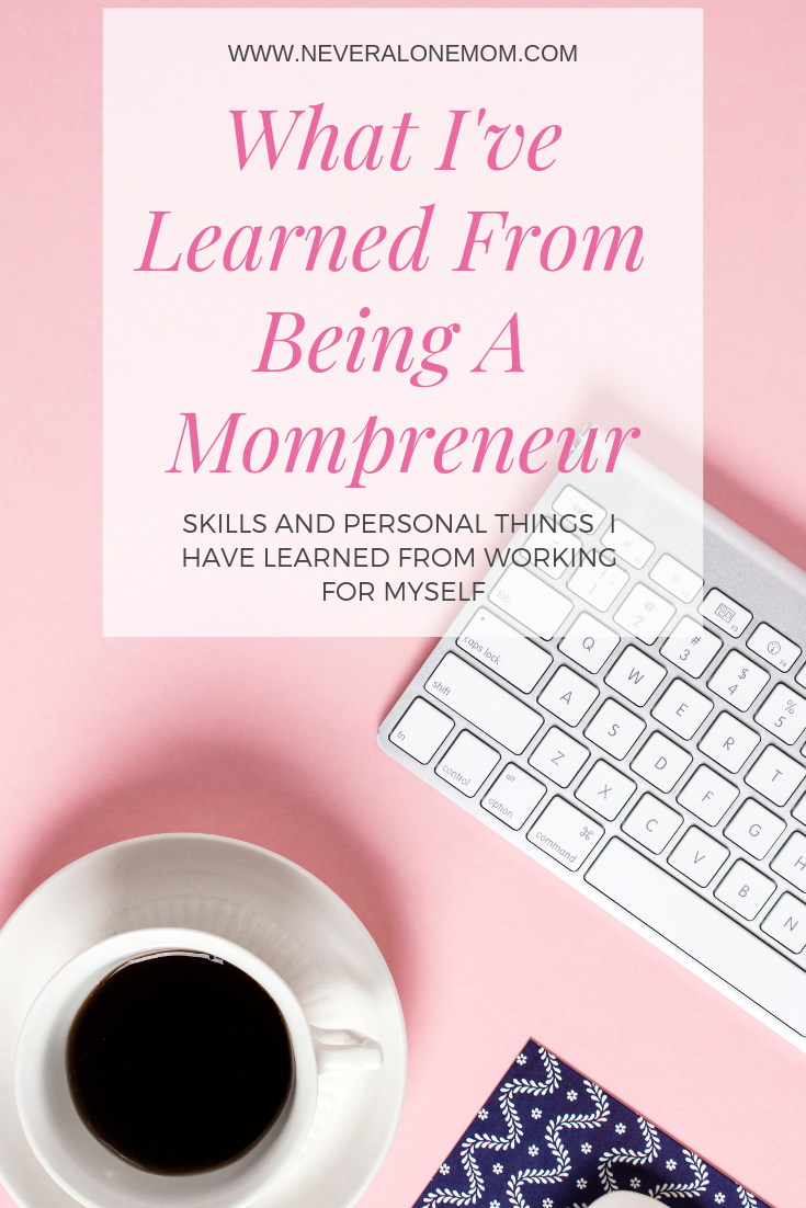 Life as a mompreneur | neveralonemom.com