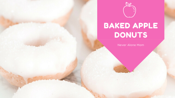 Baked apple donut recipe |neveralonemom.com