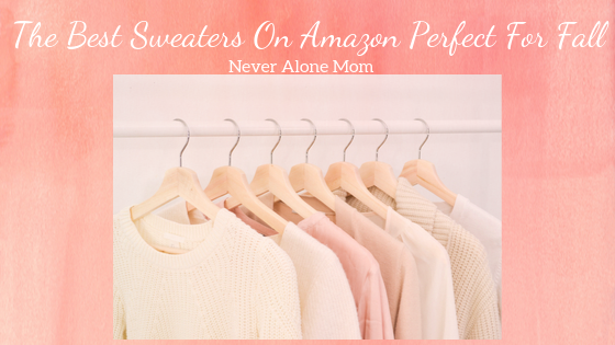 Fall sweaters on Amazon |neveralonemom.com