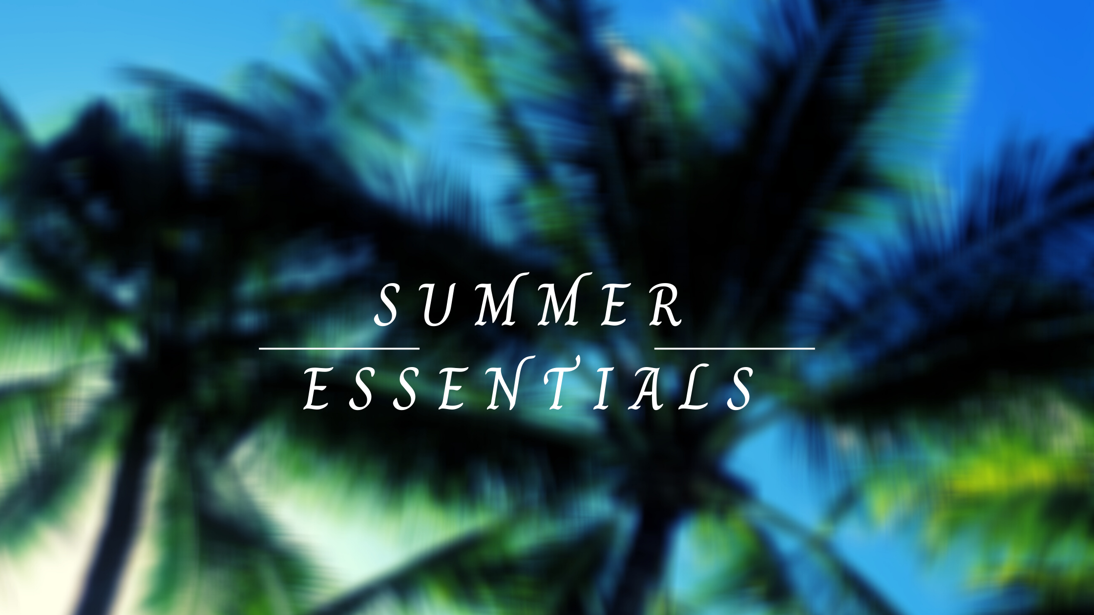 Best summer essentials |neveralonemom.com