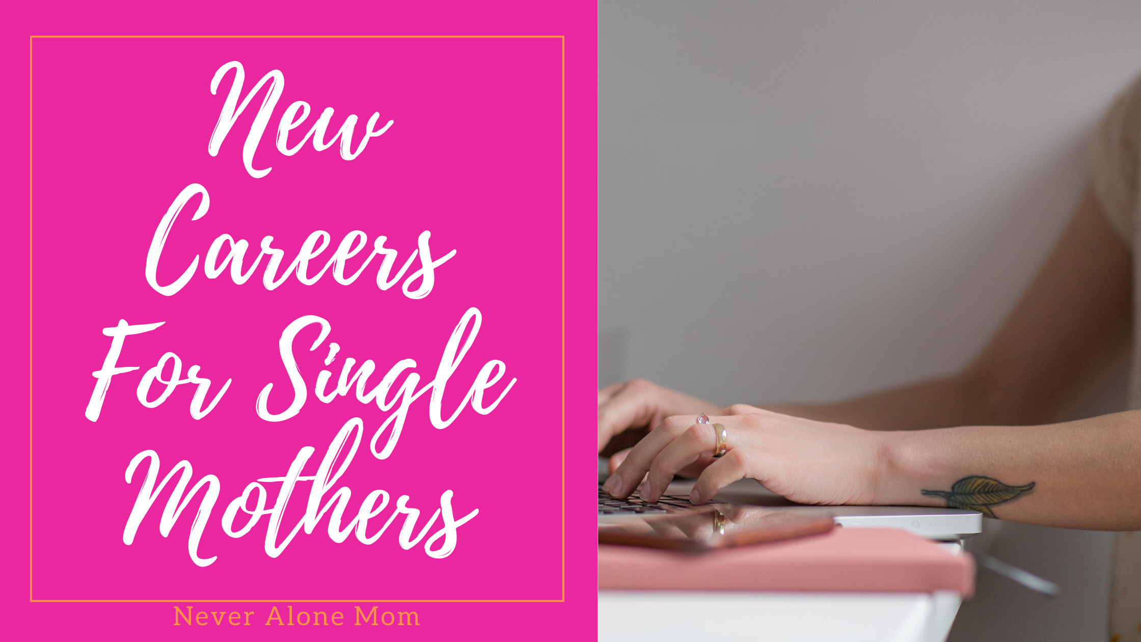 Careers for single moms |neveralonemom.com