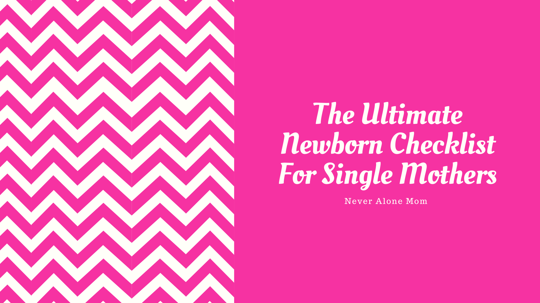 Ultimate newborn checklist | neveralonemom.com